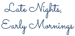 Late Nights, Early Mornings logo